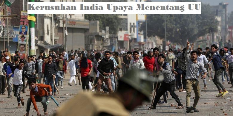 Kerusuhan India Upaya Menentang UU