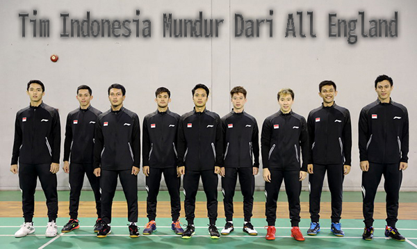 Indonesia Mundur Dari Kompetisi All England 2021